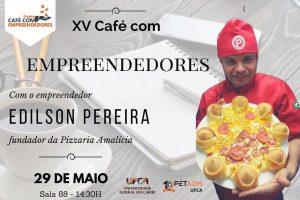 Café com Empreendedores - Pizzaria Amalicia (1)